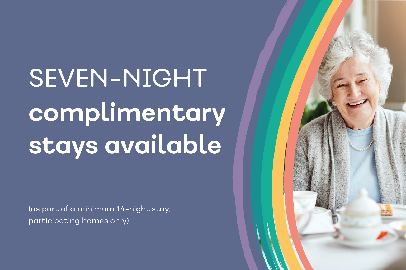 Seven night complimentary stays available
