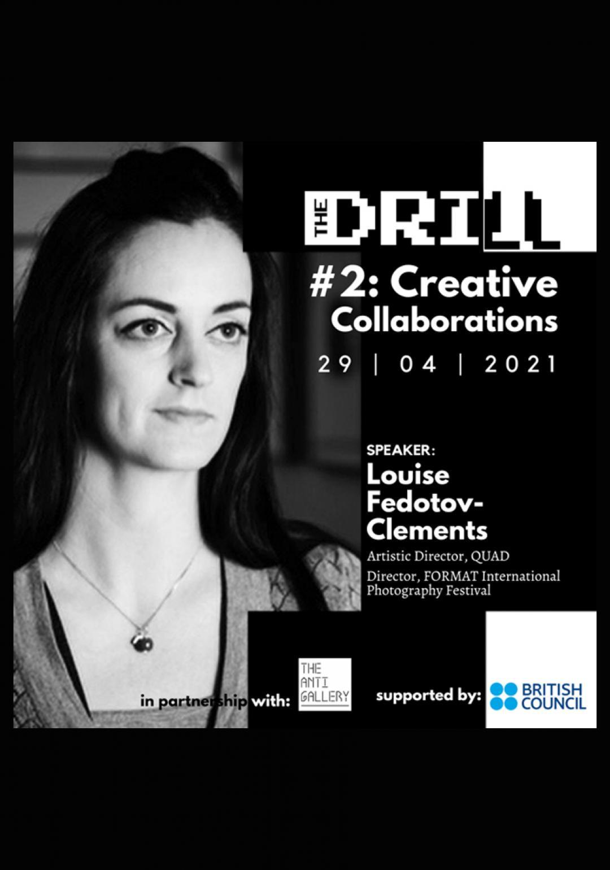 The Drill #2: Creative Collaborations