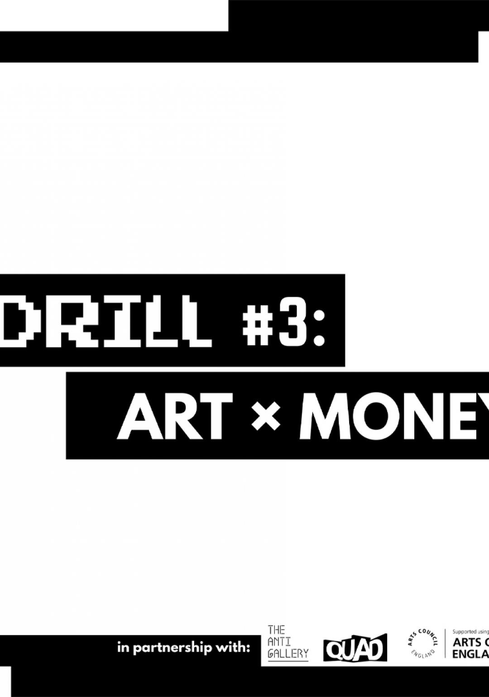 The Drill #3: Art × Money
